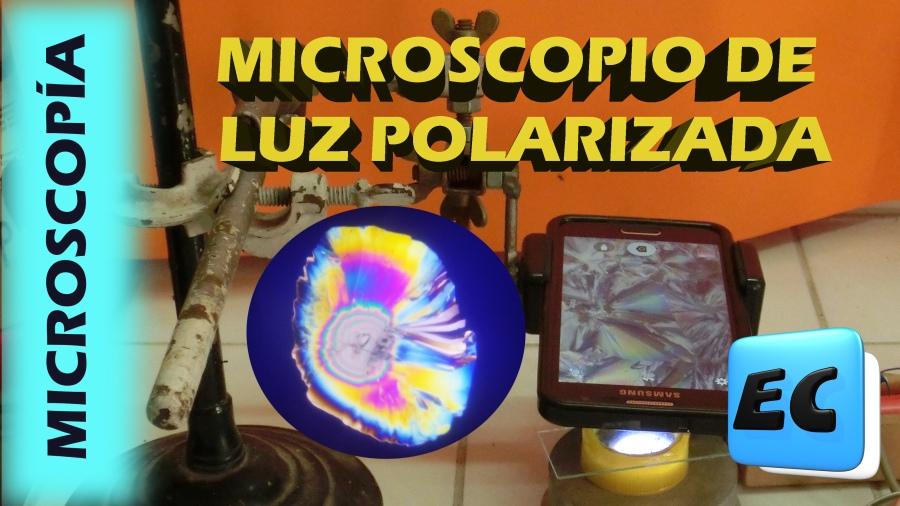 Como hacer un Microscopio de luz polarizada casero. Imagenesincreíbles